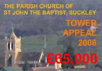 The Parish Church of St John the Baptist, Suckley - Tower Appeal 2006 - 65,000 pounds